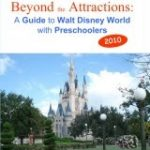 CLOSED: Beyond The Attractions: A Must Have Disney Guide (R&G)