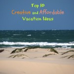 Top 10 Creative and Affordable Vacation Ideas with Energizer Bunnies' Mommy Reports, Travel!