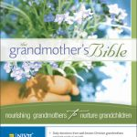 The Grandmother's Bible (A Zondervan Review by a Grandmomma)
