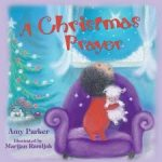 A Christmas Prayer ( An Amy Parker Book Review)