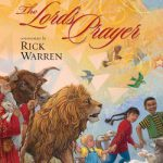 CLOSED: The Lord's Prayer – Rick Warren ( A Zonderkidz Giveaway)- 2 winners