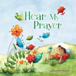 CLOSED: Hear My Prayer- Lee Bennet Hopkins ( A Zonderkidz Giveaway)- 2 winners