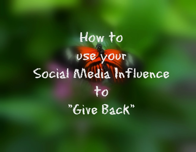 Use your Social Media Influence to Give Back {#30DayGive}