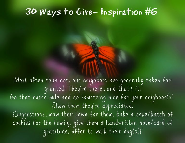 30 Ways To Give – Love on your neighbor(s) {#30DayGive}