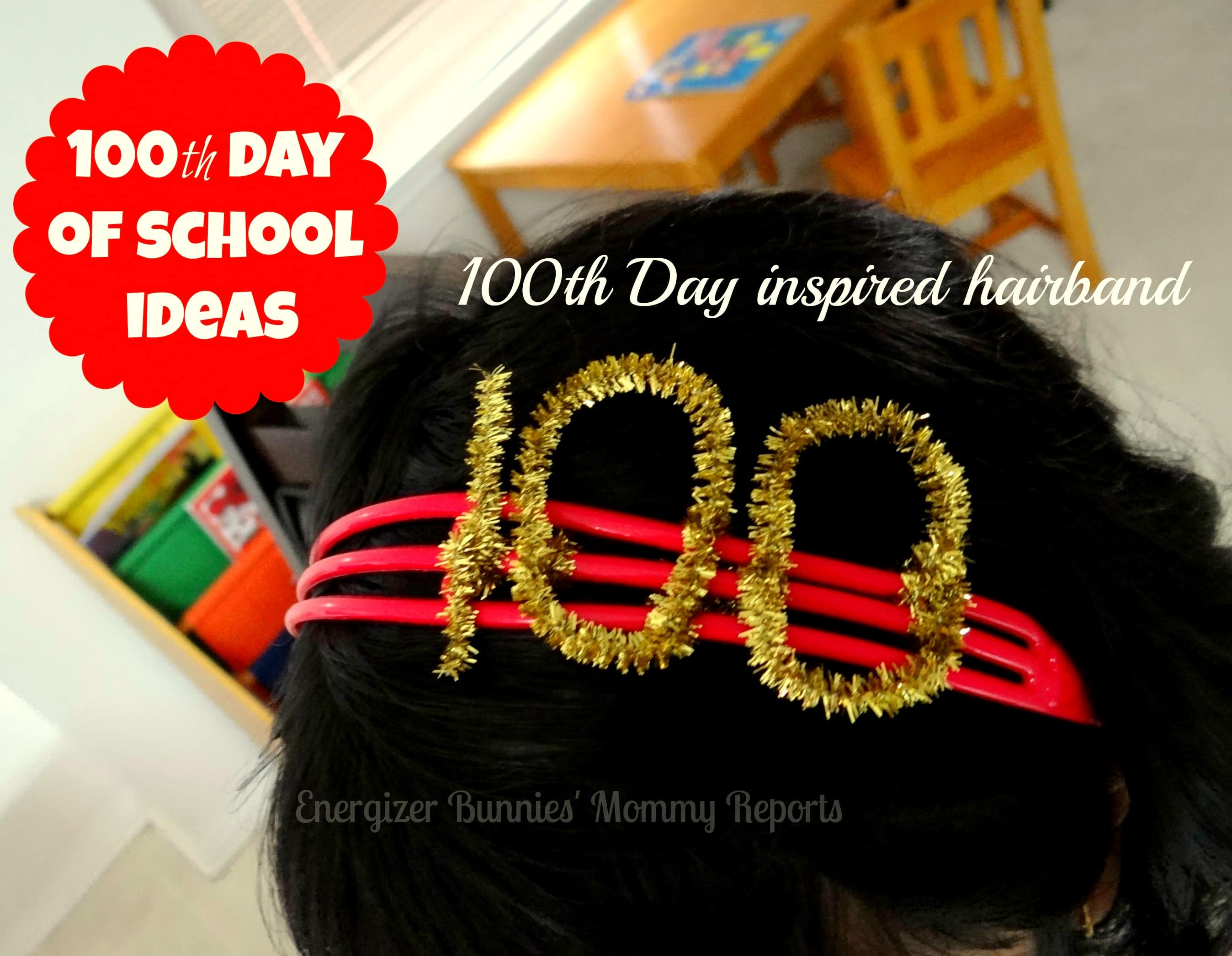 100th Day of School Ideas- Energizer Bunnies' Mommy Reports-Hairband