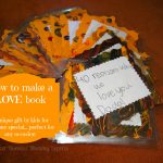 How to make a LOVE book @ Energizer Bunnies' Mommy Reports - Gifts by Kids, Handmade gift, Father's Day Gift, Mother's Day Gift, Valentine's Day Gift, Birthday Gift