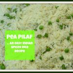 Pea Pilaf…an easy spiced rice recipe