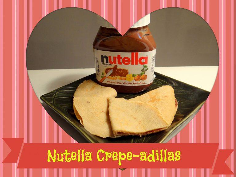 Celebrating with Nutella Crepe-adillas.