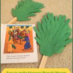 Easy to make Hosanna Branch Wavers. {A Palm Sunday Craft}