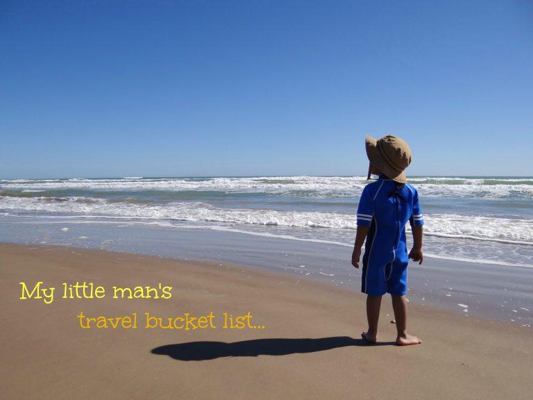 My little man's travel bucket list…