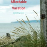 My top 10 tips for an Affordable Vacation