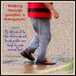 Wordless Wednesday – Walking Through Puddles
