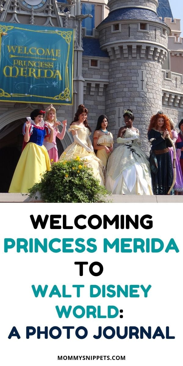 Welcoming Princess Merida to  Walt Disney World: A Photo Journal- MommySnippets.com
