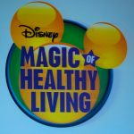 Creating Healthier Generations…Disney Magic of Healthy Living