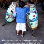 Unless you drum to a different beat quote-Mommy Snippets