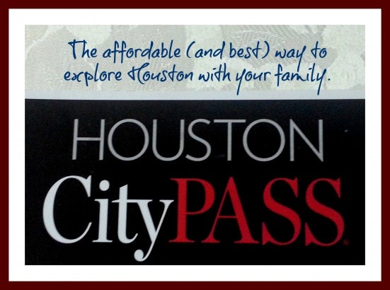 CityPASS...The affordable (and best) way to explore Houston with your family.