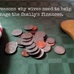7 reasons wives need to help manage the family's finances.