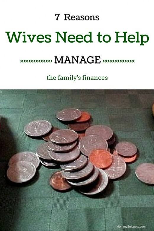 7 reasons wives need to help manage the family's finances. - MommySnippets.com