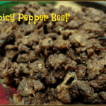 Spicy Pepper Beef- Mommy Snippets