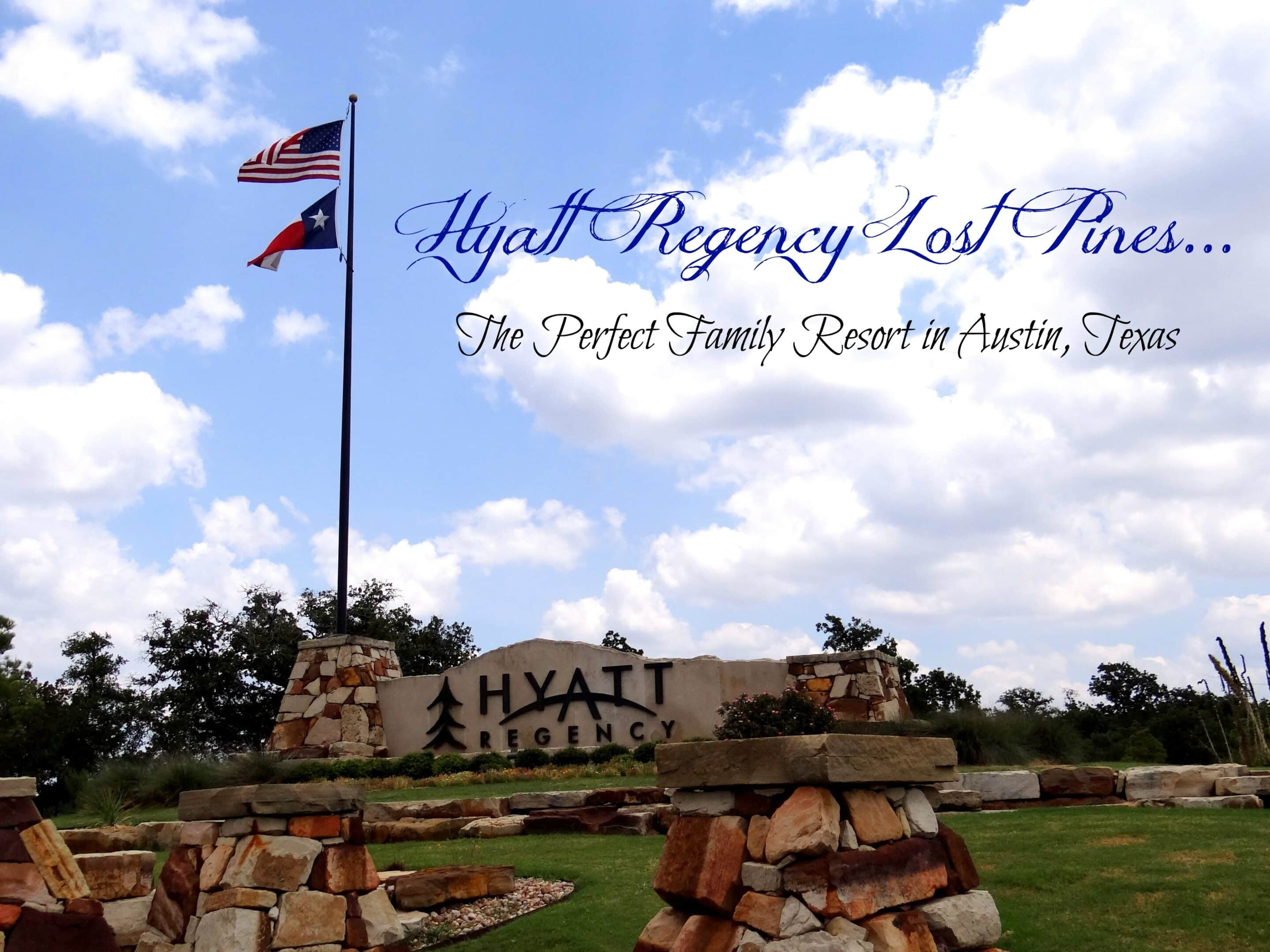 Hyatt Lost Pines...The Perfect Family Resort in Austin, Texas (33)