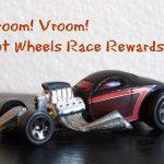 Vroom! Vroom! Hot Wheels Race Rewards Are Here!!