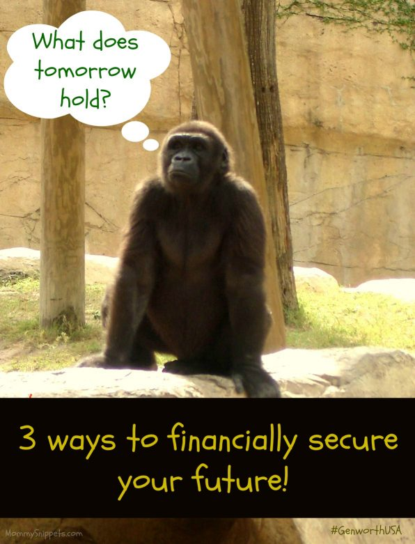 3 ways to financially secure your future- Mommy Snippets, GenworthUSA, Money Tips