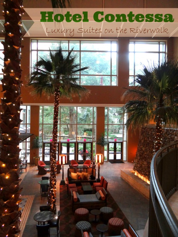 Hotel Contessa... Luxury Suites on the Riverwalk - Mommy Snippets, Travel, San Antonio, Texas