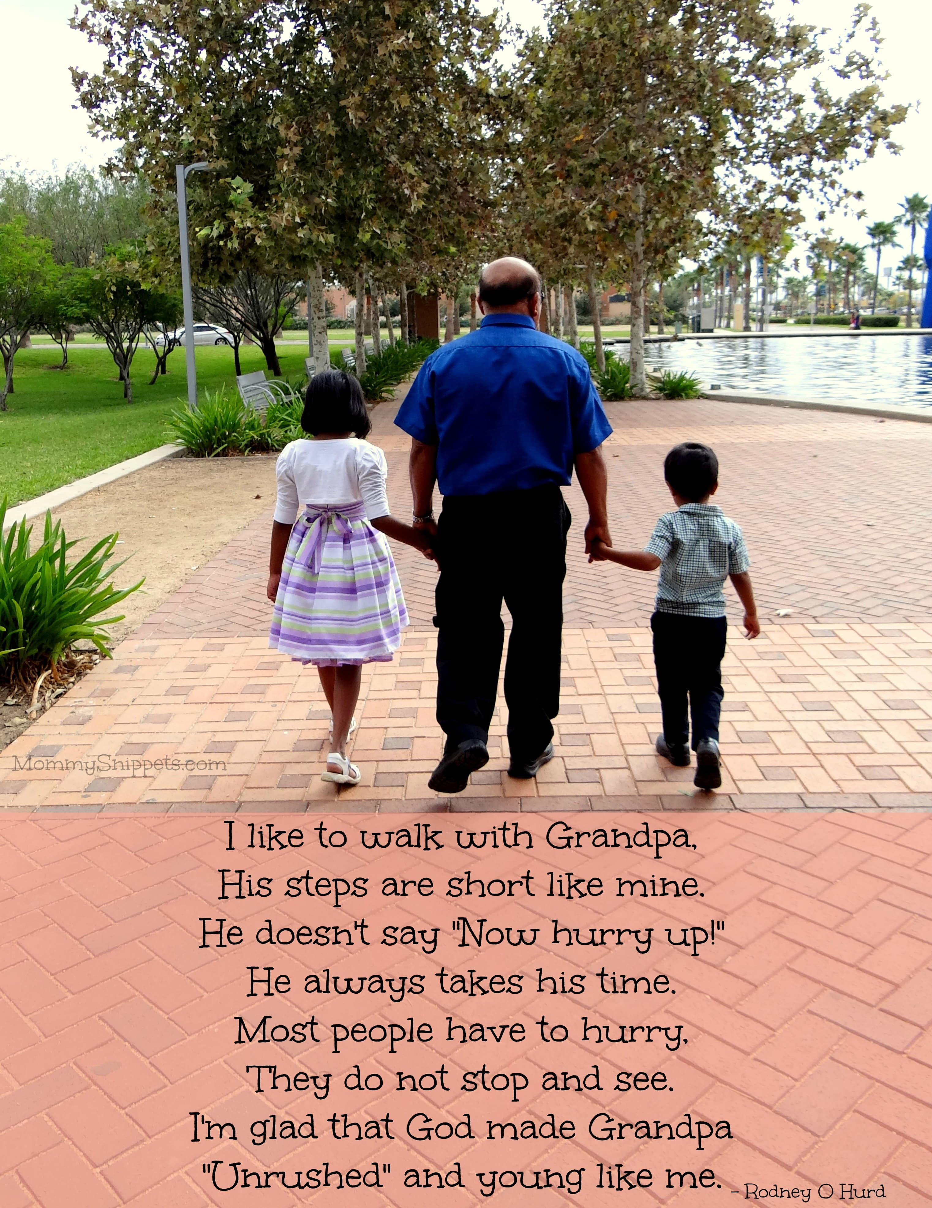 Grandpa walk with me quotes