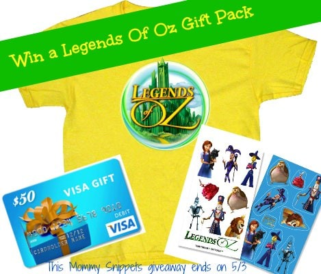 Win a 50$ Gift Card and a Legends of Oz Gift Card on Mommy Snippets (Ends 5-3)