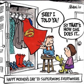 Happy Mother's Day Super Mom!