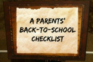 A Parents' Back-To-School Checklist with Mommy Snippets