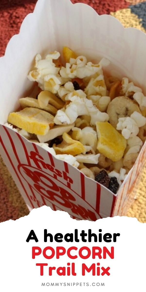 A healthier Popcorn Trail Mix- MommySnippets.com