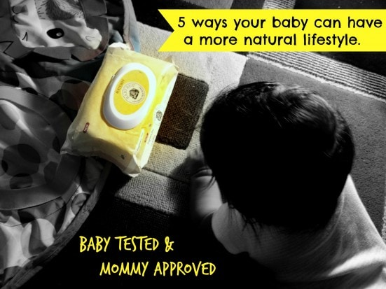 5 ways your baby can have a more natural lifestyle.