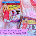 Life lessons from the American Girl: Isabelle Dances Into The Spotlight DVD