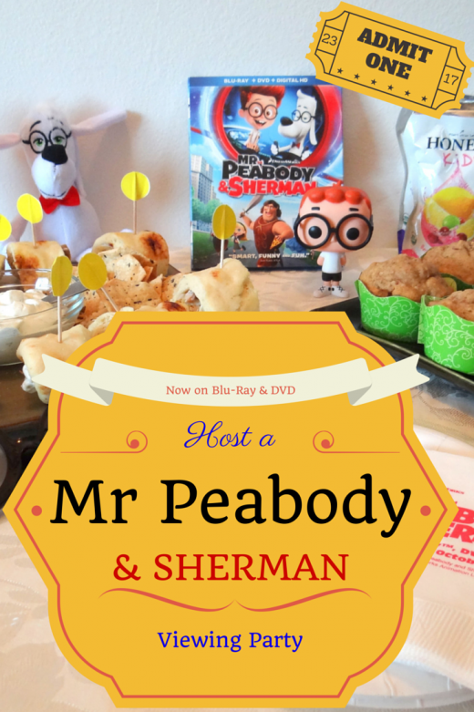How to host a Mr Peabody and Sherman Viewing Party , with Mommy Snippets