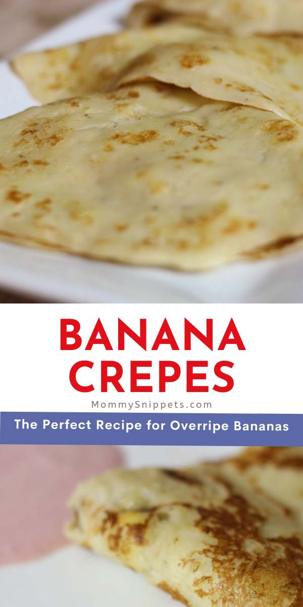 Banana Crepes-The perfect recipe for those soon-to-be overripe bananas