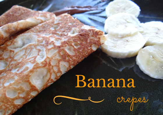 Banana Crepes (The perfect recipe for those soon-to-be overripe ...