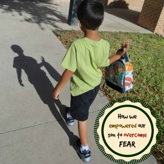 How we empowered our son to overcome fear