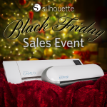 Black Friday Savings for all Silhouette Fans! {+ Coupon Code}
