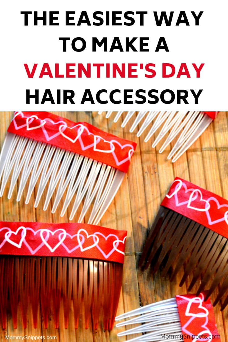 The easiest way to make a Valentine's Day Hair Accessory- MommySnippets.com