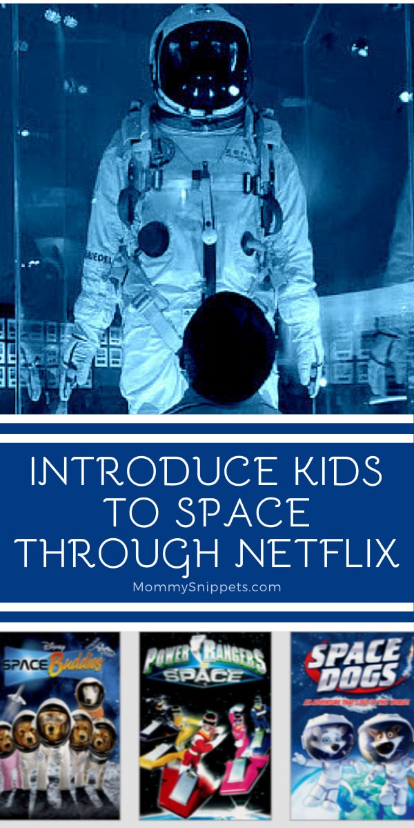Introduce kids to Space through Netflix