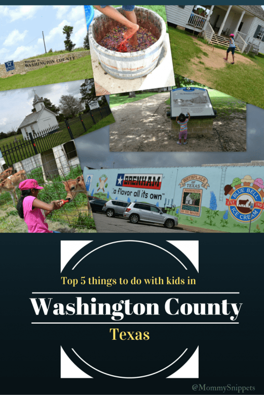 Top 5 things to do with kids in Washington County, Texas- Mommy Snippets