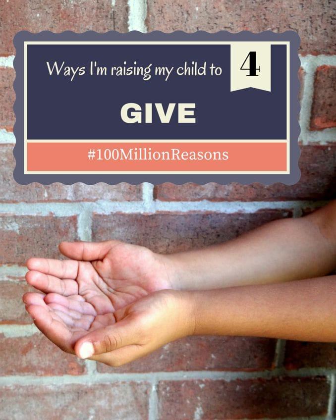 4 ways I'm raising my child to GIVE