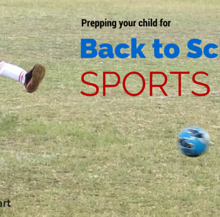 Prepping your child for Back to School sports (#HealthyStart)