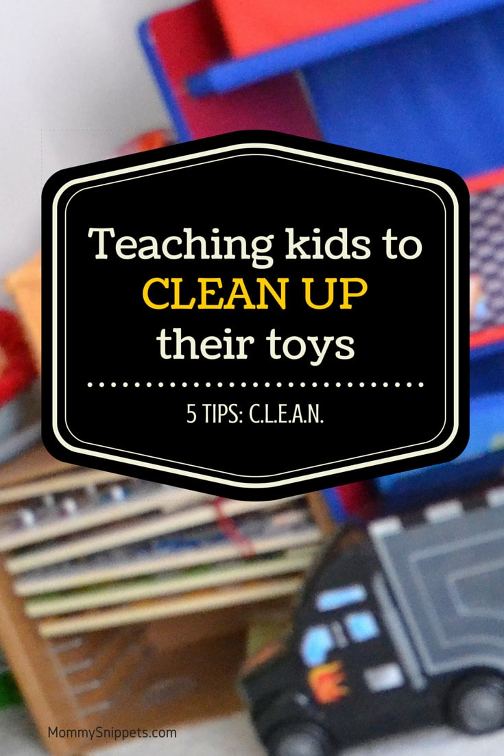 Teaching kids to clean up their toys. {5 Tips}
