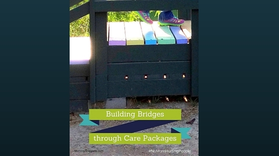 Building Bridges Through Care Packages #NoMoreHurtingPeople #Sponsored (1)