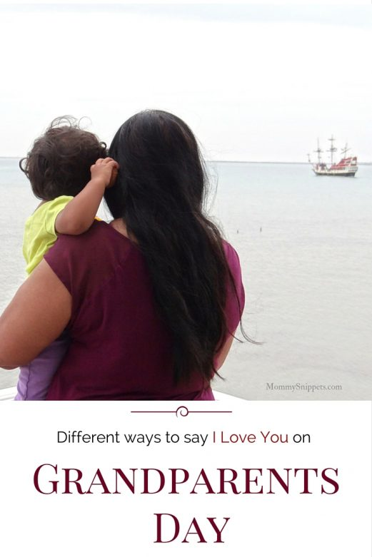 Different ways to say I Love You on Grandparents Day