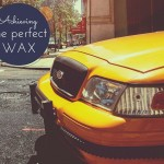 Achieving the Perfect Wax