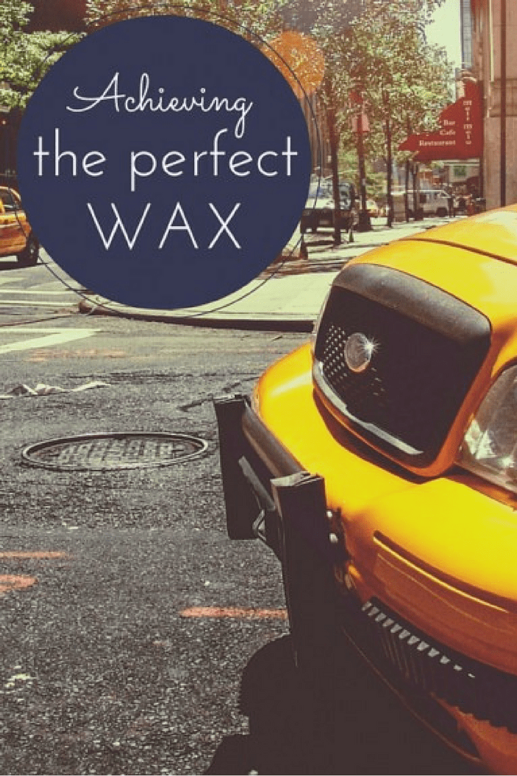 Achieving the perfect wax - MommySnippets.com