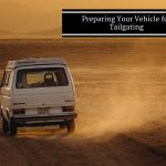 Preparing Your Vehicle for Tailgating